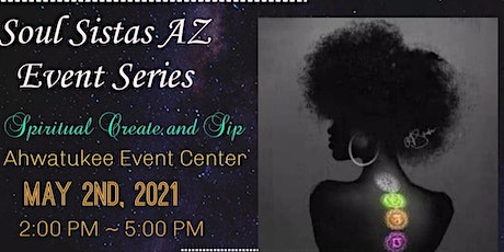 Soul Sistas Event Series  - Vol. 1 tickets