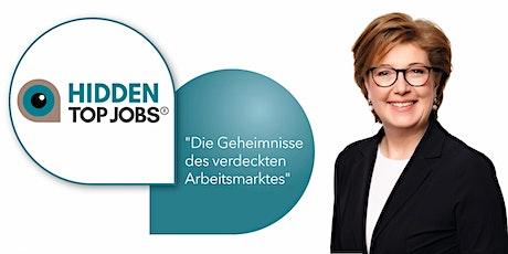 HIDDEN TOP JOBS | Die Geheimnisse des verdeckten Arbeitsmarktes Tickets
