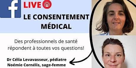 LIVE FACEBOOK : Le consentement médical, entre loi et droits! billets