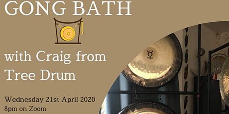 Online Gong Bath with Craig from Tree Drum - OTWI April event tickets