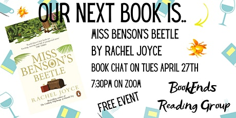 Book Ends  Book Club: Miss Benson's Beetle tickets