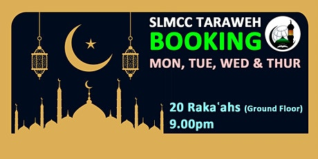 20 Rakaʿahs Tarawih including ISHA|9.00PM|12th,13t tickets