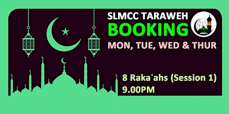 8 Rakaʿahs Taraweh - Session-1 | 9.00PM|12th,13th,14th & 15th April 2021 tickets