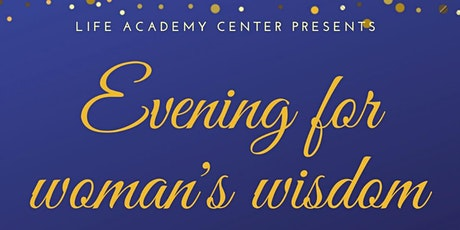 Evening For Woman's Wisdom tickets