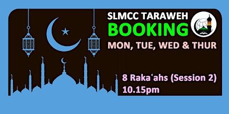 8 Rakaʿahs Taraweh - Session-2 | 10.30PM|12th,13th,14th & 15th April 2021 tickets