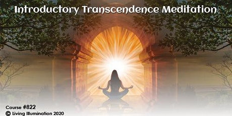 Introductory Transcendence Meditation (#822)–FREE Online! tickets