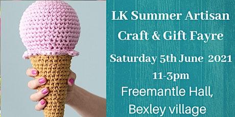 LK Summer Artisan Craft & Gift Fayre Freemantle Hall tickets