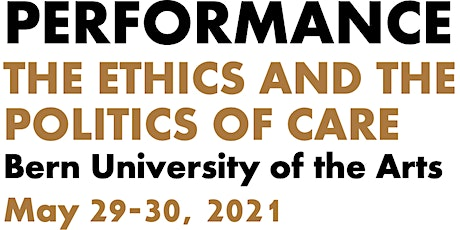 Performance: The Ethics and the Politics of Care —  # 1. Mapping the Field tickets