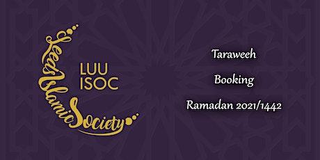 Taraweeh - Ramadan 2021 tickets