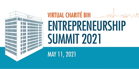 Charité BIH Entrepreneurship Summit 2021 Tickets