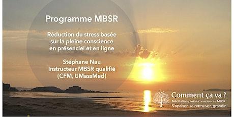 Programme MBSR EN LIGNE - mai-juin 2021 en soirée billets