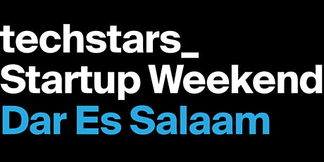 Techstars Startup Weekend Online (University) Dar es Salaam 07/21 tickets