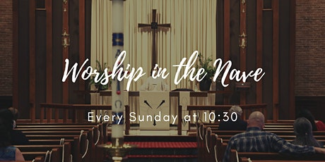 10:30 Worship in the Nave tickets