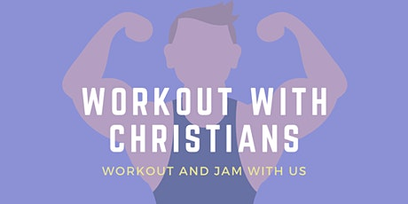 Workout with Christians tickets