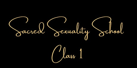 Crown & Code Sacred Sexuality School - Module 1 tickets