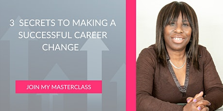 3 Steps To  Making A Successful Career Change tickets