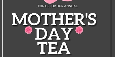 Mothers' Day Tea (2021) tickets