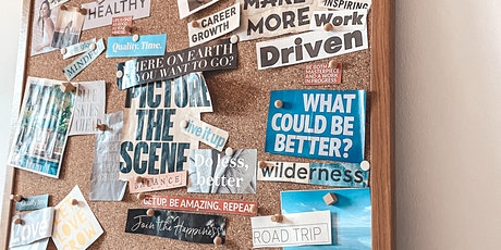 Creating your Vision Board using The Dream To Plan Framework tickets