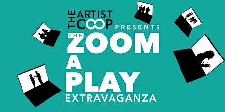Zoom-A-Play Extravaganza (a virtual play festival) tickets