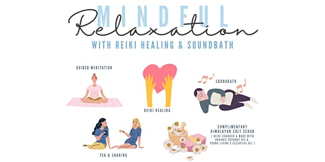 Mindful Relaxation with Reiki Healing & Soundbath tickets