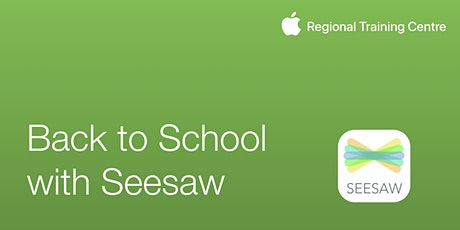 Back to School with Seesaw tickets