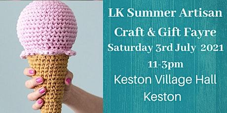 LK Summer Artisan Craft & Gift Fayre Keston tickets
