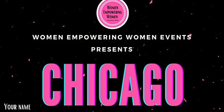 Women Empowering Women - Chicago tickets