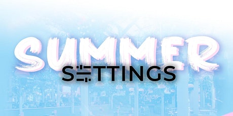 Summer - SETTINGS tickets