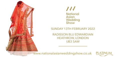 The National Asian Wedding Show Radisson Blu Edwardian Heathrow tickets