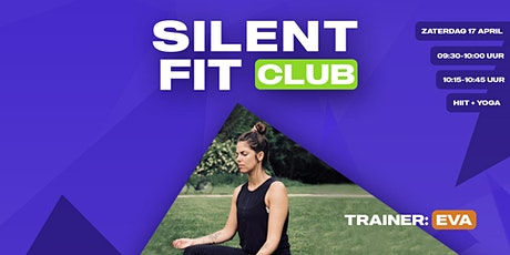 Silent Fit Club | zaterdag 17 april (HIIT-Yoga met Eva) tickets