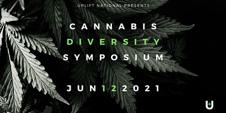 2nd Annual Uplift Cannabis Diversity Symposium tickets
