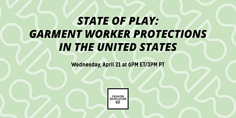 State of Play: Garment Worker Protections in the United States tickets