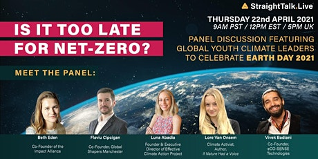 Is it Too Late for Net-Zero? A Special Earth Day Panel Discussion tickets