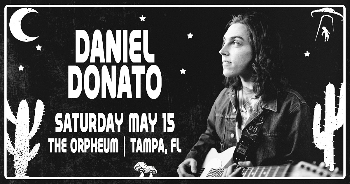 Daniel Donato, Cottondale Swamp, and more in Tampa at the Orpheum