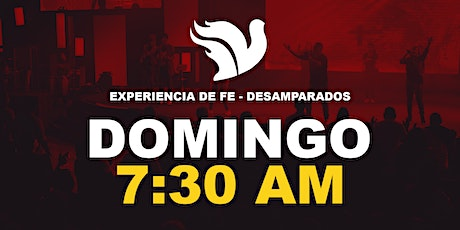 Experiencia de Fe 7:30am boletos