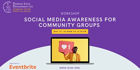 SOCIAL MEDIA AWARENESS FOR COMMUNITY GROUPS tickets