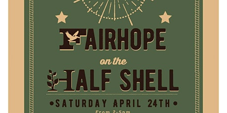 Fairhope on the Half Shell tickets
