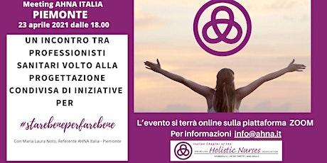 MEETING AHNA Piemonte biglietti