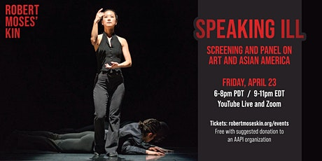 Speaking Ill: Screening and Panel on Art and Asian America tickets