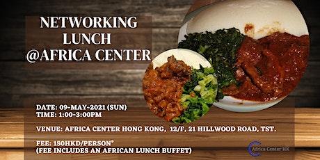 Networking Lunch @Africa Center Hong Kong tickets