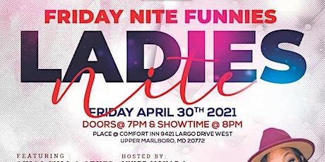 Friday Nite Funnies-Ladies Nite tickets