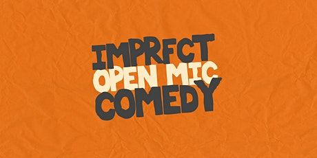 Imprfct Comedy Open Mic entradas