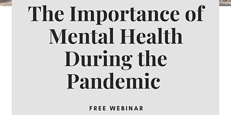 The Importance of Mental Health During the pandemic tickets