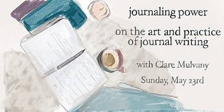 Journaling Power: On the art and practice of journal writing tickets