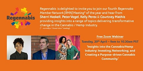 Cannabis Industry Insights: Investing; Networking; and Purpose-centricity tickets