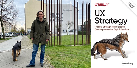 UX Strategy Online Master Class With Jaime Levy | 6 Weeks May 25 @ 8am PST tickets
