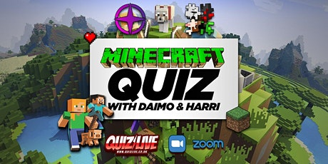 Minecraft Quiz Live on Zoom with Daimo & Harri tickets