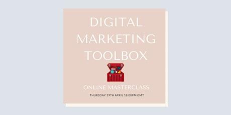 MASTERCLASS: Digital Marketing Toolbox tickets