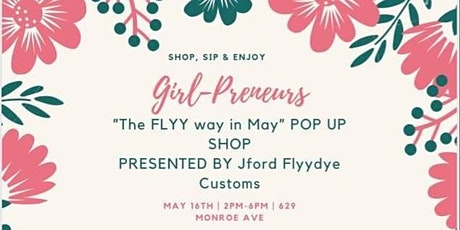 Girl-Preneurs Flyy Way in May Pop Up Shop tickets
