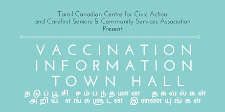 Vaccination  information  Town Hall tickets